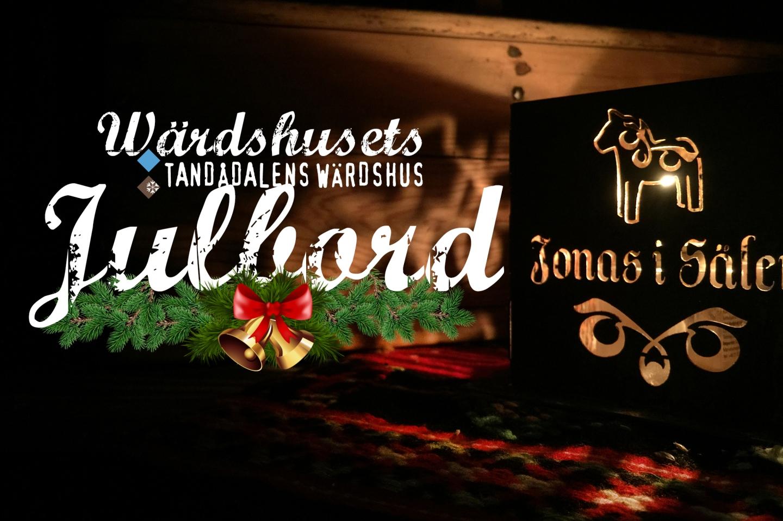 tandådalens wärdshus, julbord, boka julbord, wärdshusets julbord, tandådalen, Jonas i Sälen, boka bord, julbord sälen, julbord dalarna