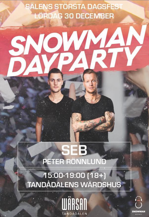 Snowman DayParty, dayparty, nöje sälen, nöje tandådalen, Tandådalens Wärdshus, afterski, afterski tandådalen, afterski sälen, fest nyår, PartyPatrullen, TD Lounge, Wärsan, Jonas i Sälen